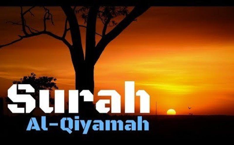 Surah Al Qiyamah Maher al Mueaqly
