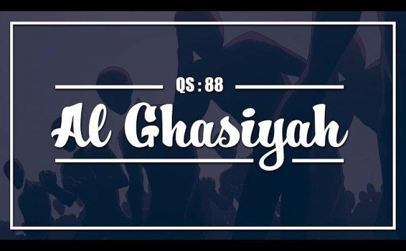 Surah Al-Ghashiyah Full