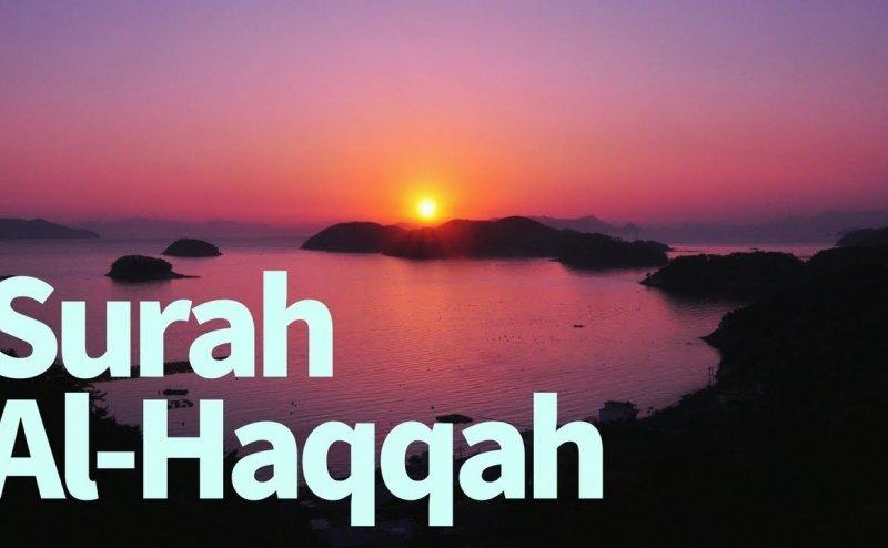 Surah Al-Haqqah Qari Basit