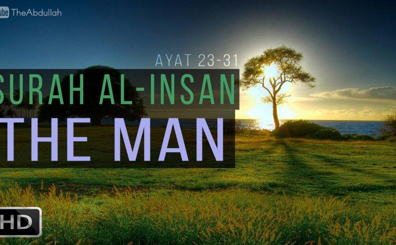 Surah Al-Insan Maher al Mueaqly
