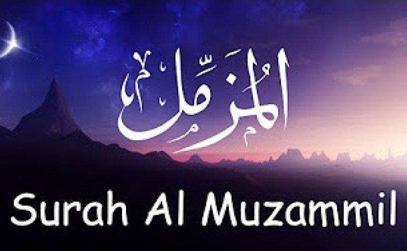 Surah Al-Muzzammil Qari Basit