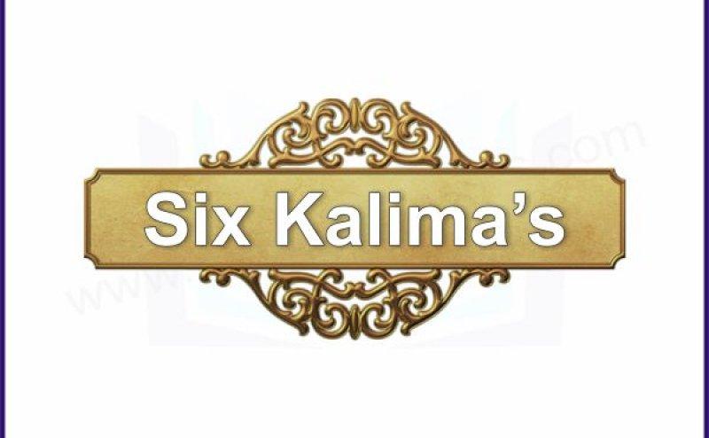 Six Kalimas