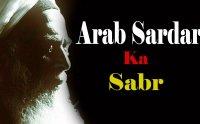 arab sardar ka sabr, banu abbas, arab sardar ka sabr mp3 download, arab sardar ka sabr tariq jameel