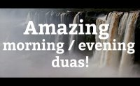 morning and evening duas, dua, supplication, morning dua, evening dua, azkar, subha sham ke azkar, dua mp3, download masnoon duain, duas, evening remebrance