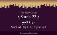 Surah Al Hajj Full